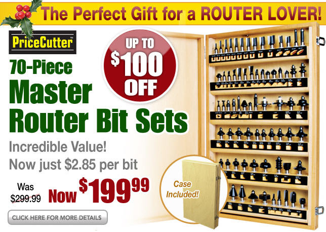 $100 Off 70-Piece Master Router Bit Sets! - Router Forums